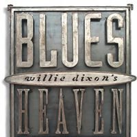 Willie Dixon's Blues Heaven.jpg